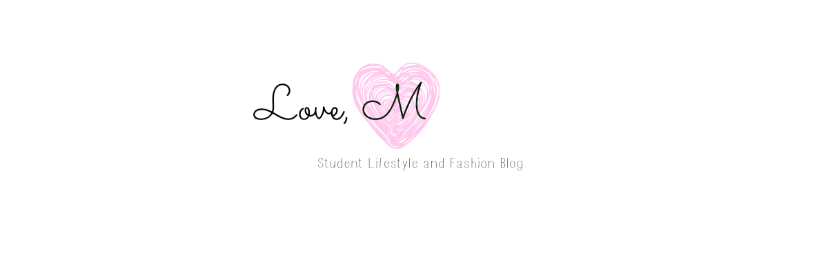 Love M | Student Lifestyle and Fashion Blog