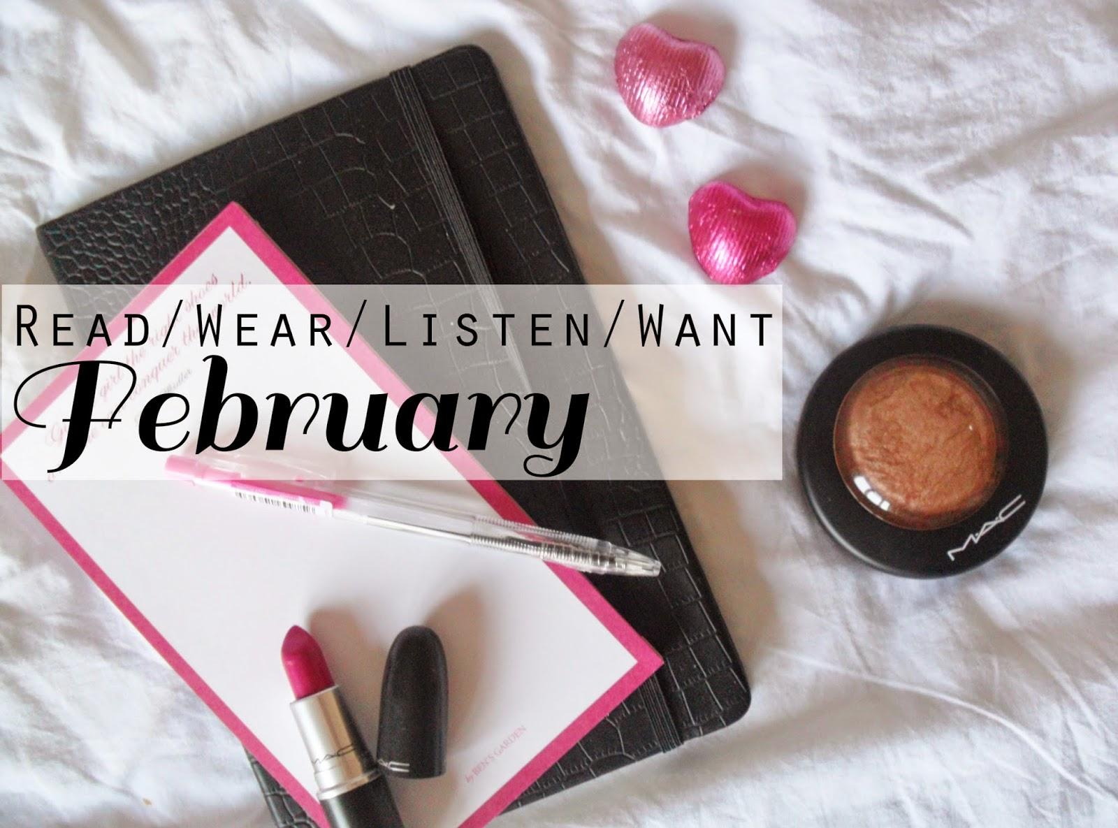 Read/Wear/Listen/Want ¦ February