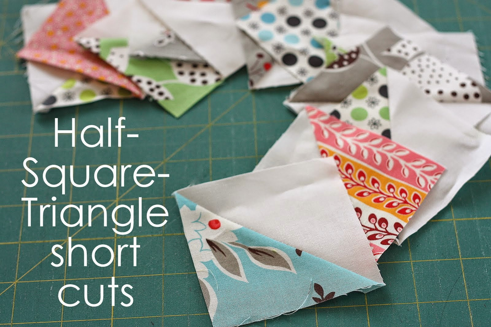 Half Square Triangle Short Cuts
