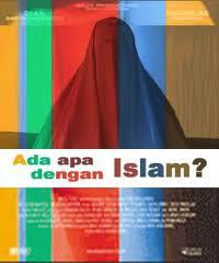Ada Apa dengan Islam,ada apa dengan islam indah,ada apa dengan islam di,ada apa dengan islam pts