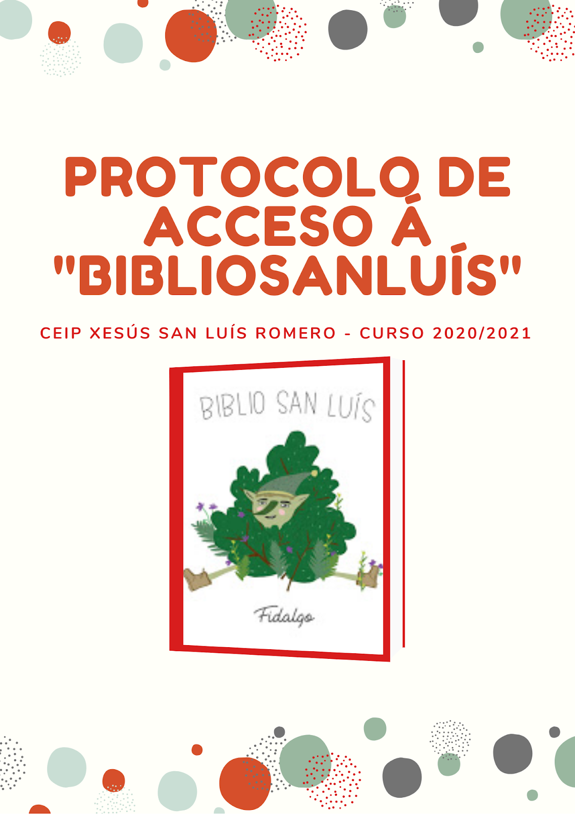 Protocolo de acceso á Bibliosanluís