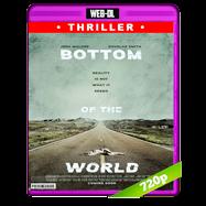 Bottom of the World (2017) WEB-DL 720p Audio Ingles 5.1 Subtitulada