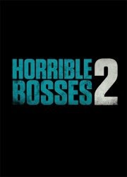 Quiero matar a mi jefe 2 (Horrible Bosses 2)