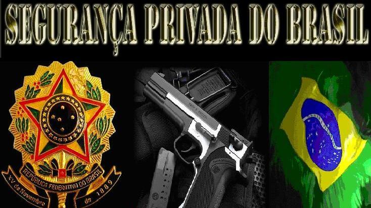 SEGURANÇA PRIVADA DO BRASIL
