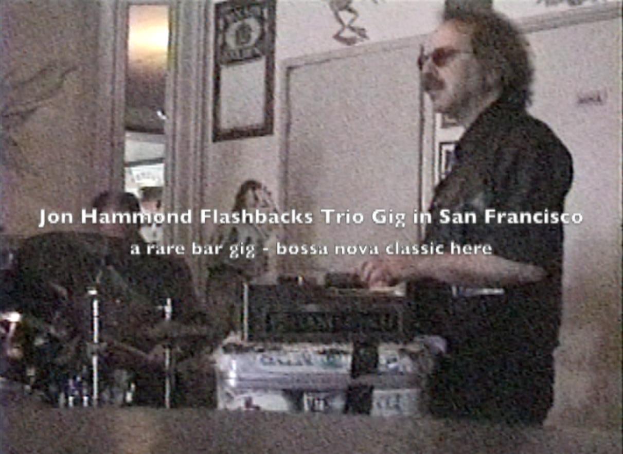 Jon Hammond flashback gig in trio – rare bar gig in San Francisco