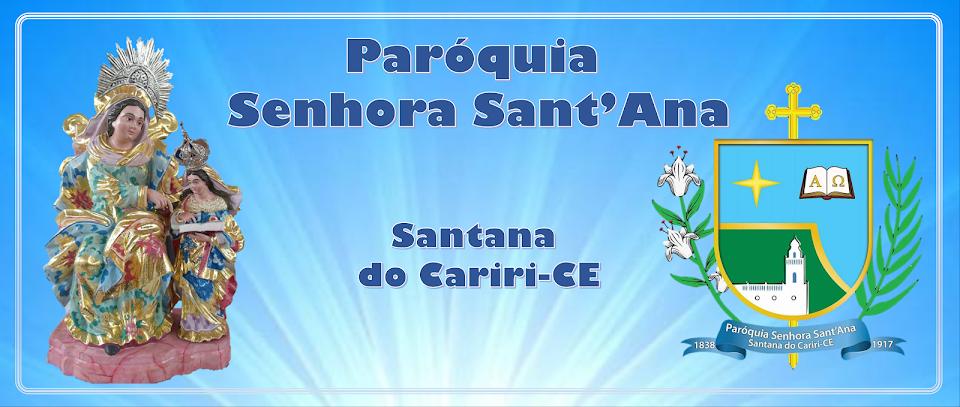 Paróquia Senhora Sant'Ana     - Santana do Cariri-CE