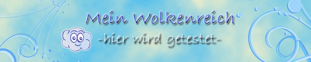 Mein Wolkenreich - hier wird getestet-