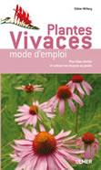 Plantes vivaces, MODE D'EMPLOI