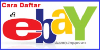 Cara Daftar Ebay