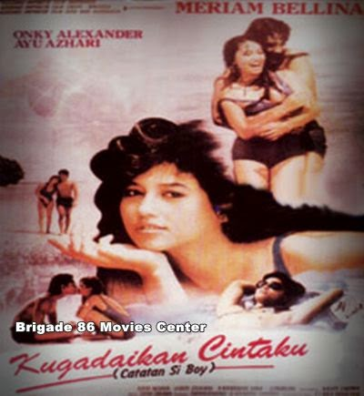 Brigade 86 Movies Center - Catatan Si Boy (1987)