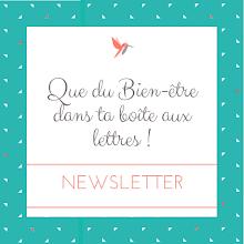 NEWSLETTER + CADEAUX DE BIENVENUE