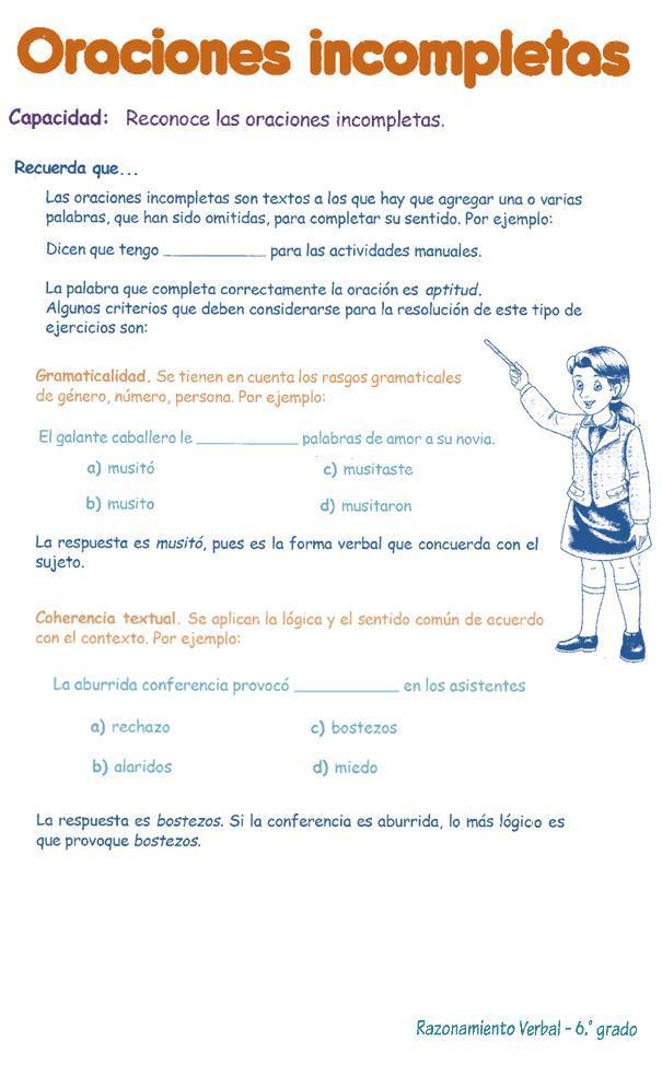 http://razonamiento-verbal1.blogspot.com/2013/03/oraciones-incompletas-para-ninos-6.html
