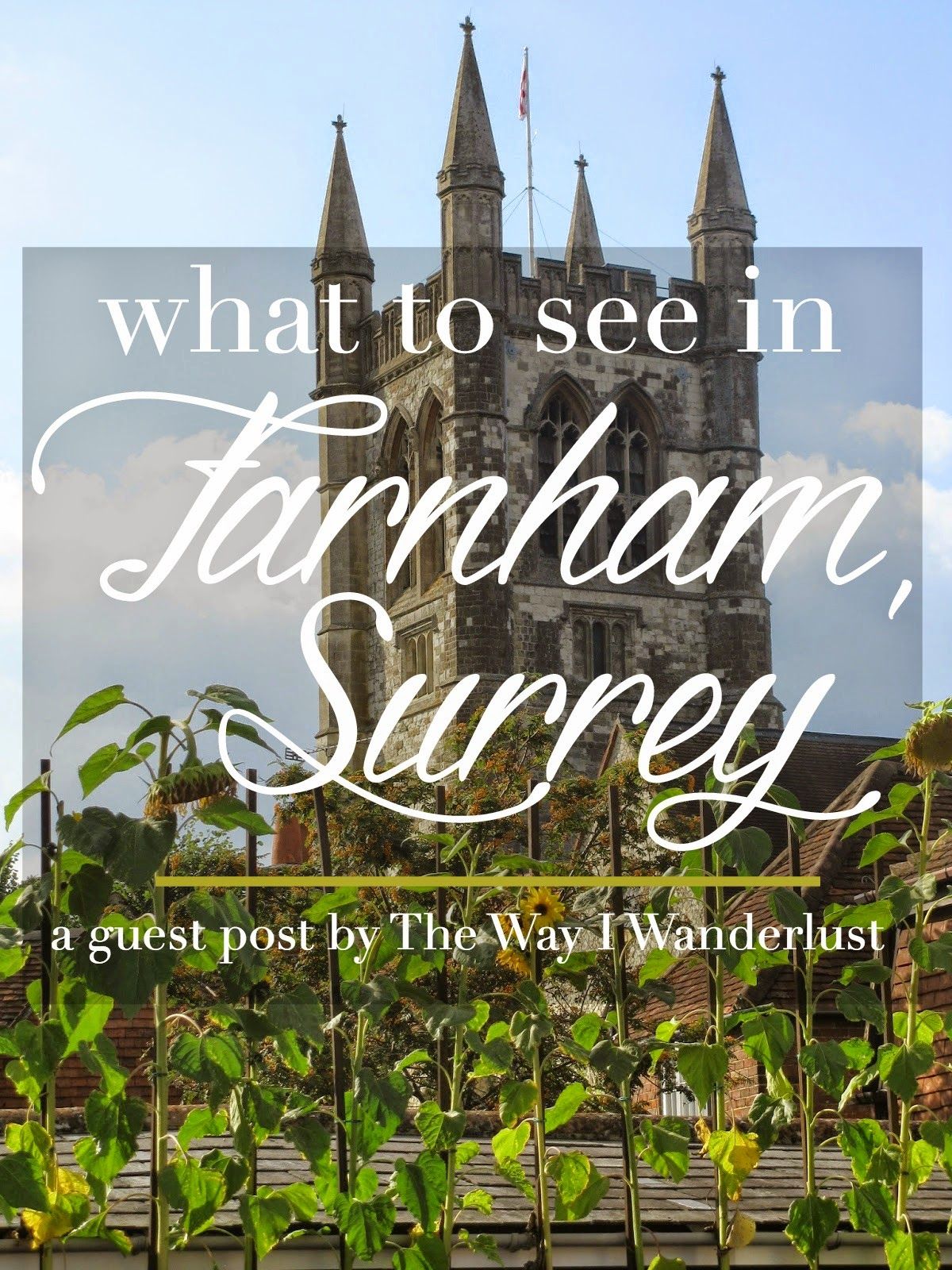 What to See in Farnham, Surrey | CosmosMariners.com