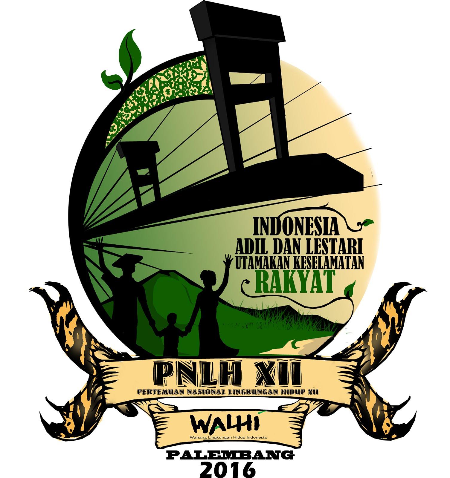Sukseskan PNLHXII Walhi di Palembang 22 - 27 April 2016