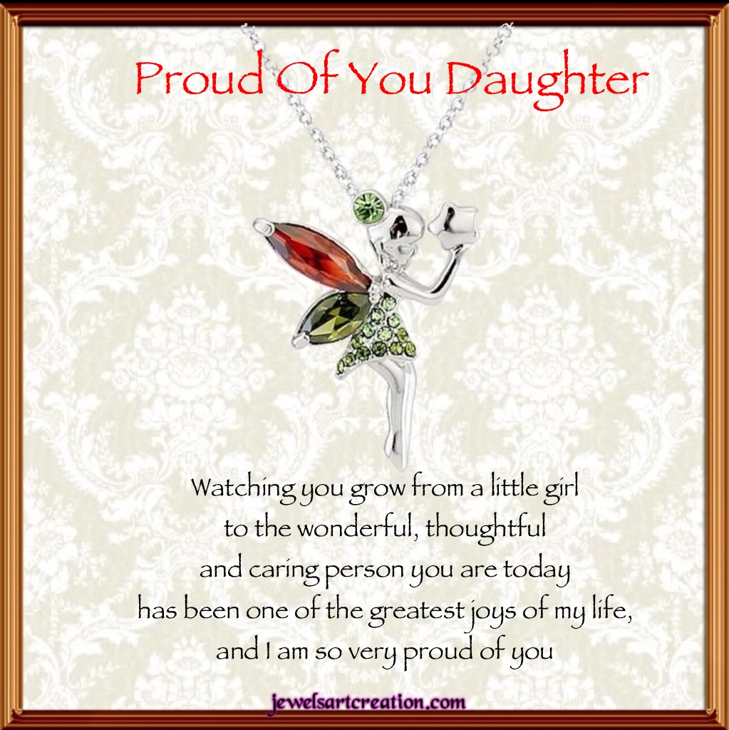 Proud Of You Daughter Quotes. QuotesGram I Am Proud Of My Daughter Quotes