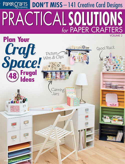 Practical Solutions for Paper Crafters