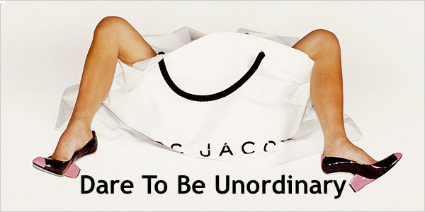 Dare To Be Unordinary