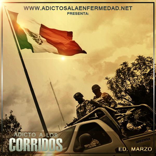 Los Mejores Corridos De Marzo – Adicto A Los Corridos Edicion Marzo 2013 – Descargar CD Album