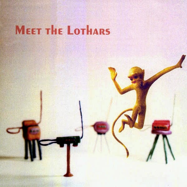 The Lothars - Meet The Lothars
