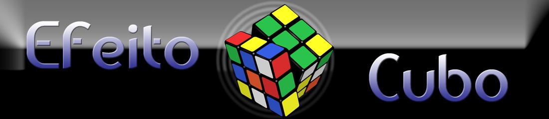 Efeito Cubo