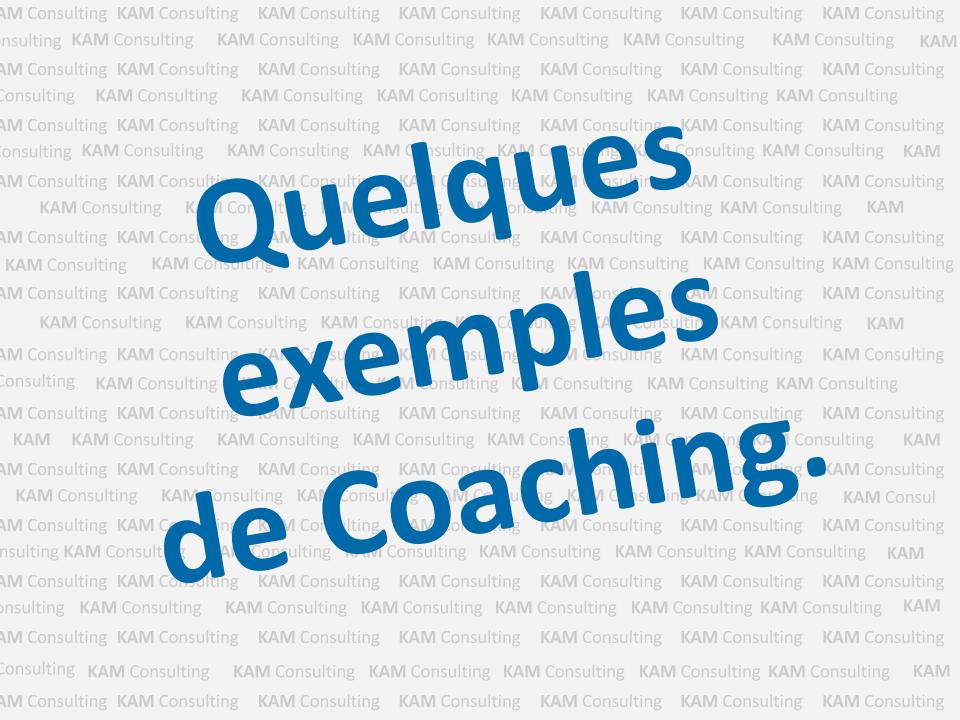 quelques exemples de coaching vous accompagner 224 mieux