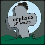 Orphans Of Waits / WOMEN don´t WAIT