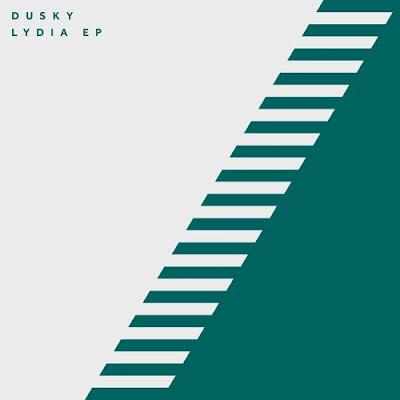 Dusky - Lydia EP