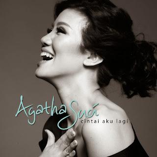 Agatha Suci - Cintai Aku Lagi