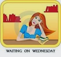 Waiting On Wednesday – 6/04/14