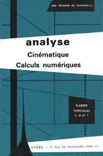 Manuels de mathématiques anciens (principalement pour le lycée) Analyse+cin%25C3%25A9matique+calculs+num%25C3%25A9riques+1967