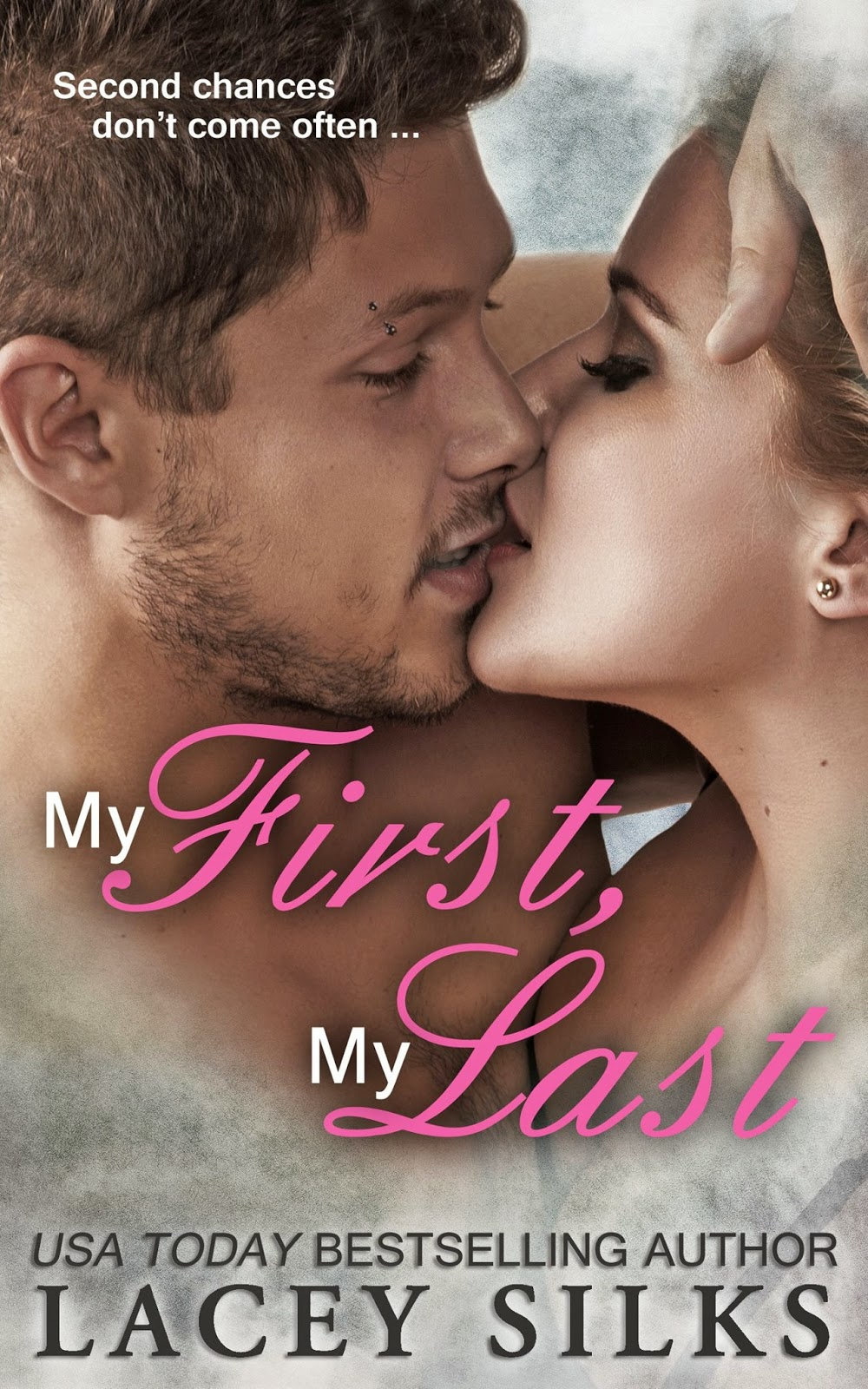 My First, My Last by Lacey Silks Cover