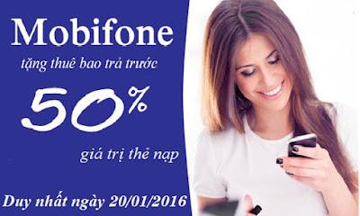 Khuyến mãi 50% giá trị thẻ nạp Mobifone ngày 20/1/2016
