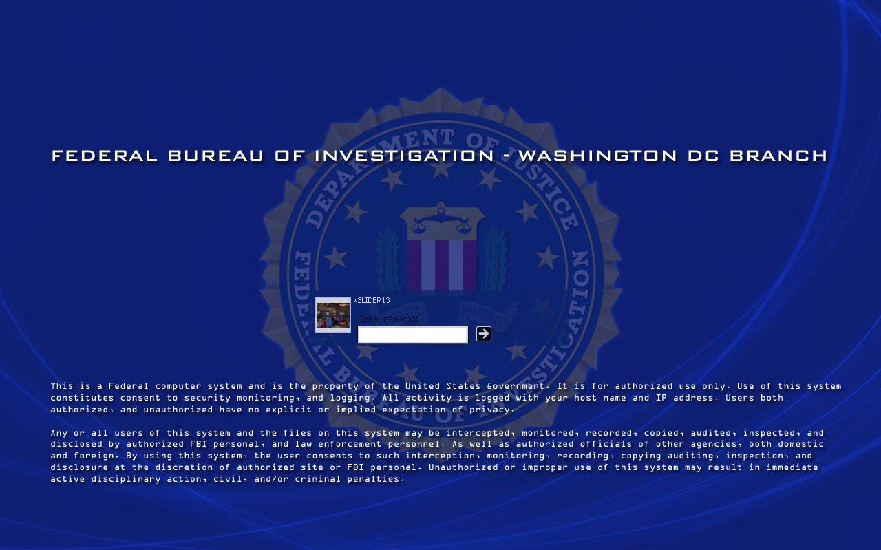 http://2.bp.blogspot.com/-Pm2aysnGVa0/TaHrKozckCI/AAAAAAAAR0M/BWjOa4oUysg/s1600/FBI_Logon_1280x800_by_xslider13.jpg