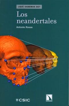 Los neandertales / Antonio Rosas