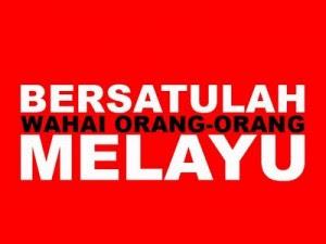 BERSATULAH MELAYU/ISLAM