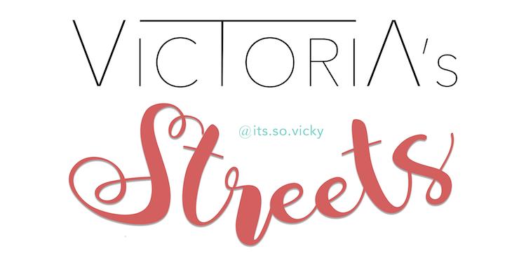 VICTORIA'S STREETS