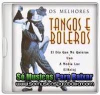 musicas+para+baixar CD Os Melhores Tangos E Boleros