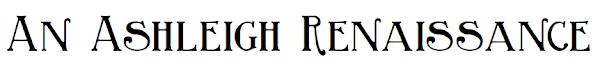 An Ashleigh Renaissance