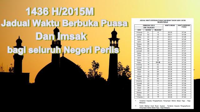 Jadual Waktu Imsak dan Berbuka Puasa 1436H/2015M Negeri Perlis