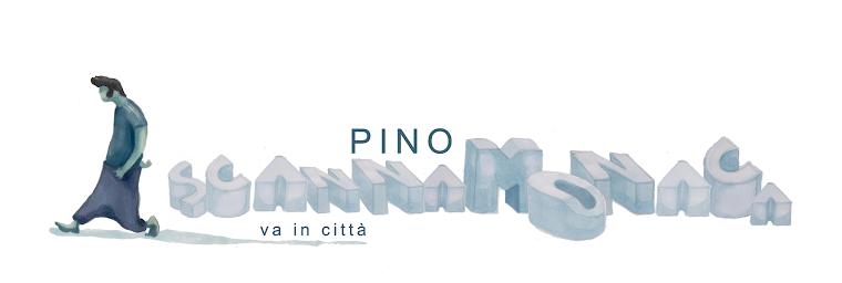 Pino Scannamonaca va in città