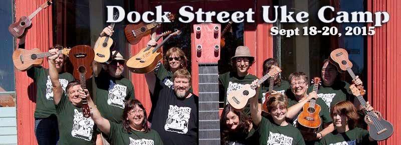 Dock Street Uke Camp