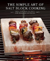 The Simple Art of Salt Block Cooking by Jessica Harlan and Kelley Sparwasser