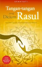 """new book: """"Tangan-Tangan yang DICIUM RASUL"""""""