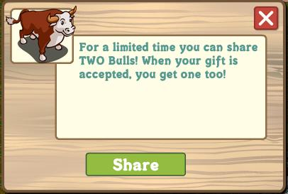 Farmville Bull: Share 2 and Get 1 for a Limited Time Offer