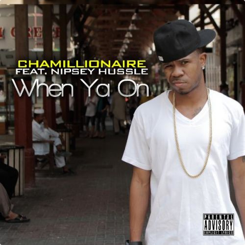 Chamillionaire - When Ya On (feat. Nipsey Hussle) - Single [iTunes Plus AAC M4A] Tunesbin.com