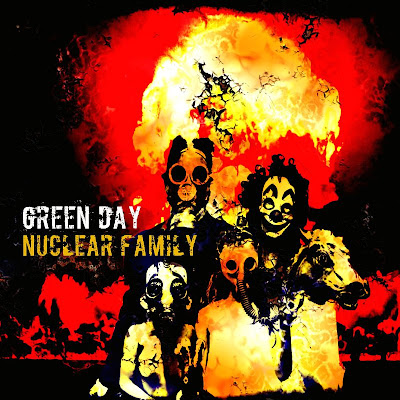 Green Day - Nuclear Family Lyrics