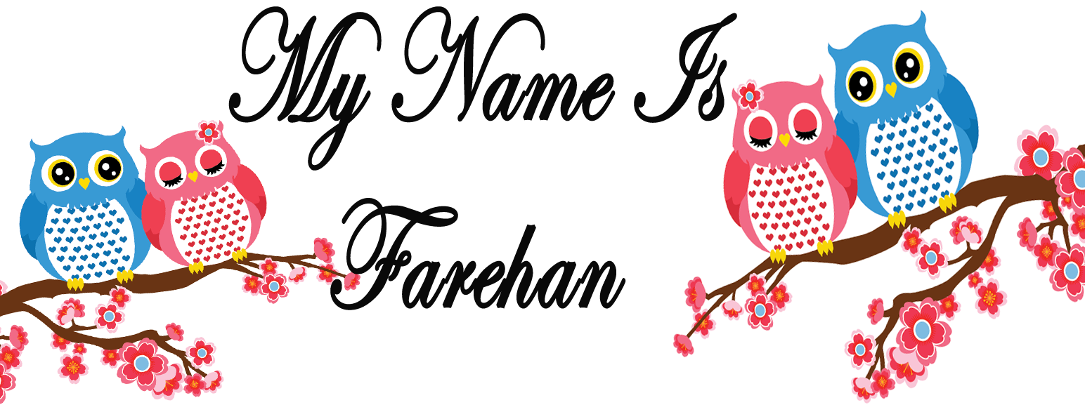 farehan is my name