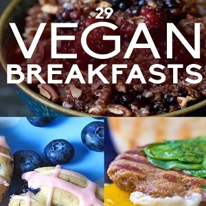 29 Vegan Breakfast Recipes
