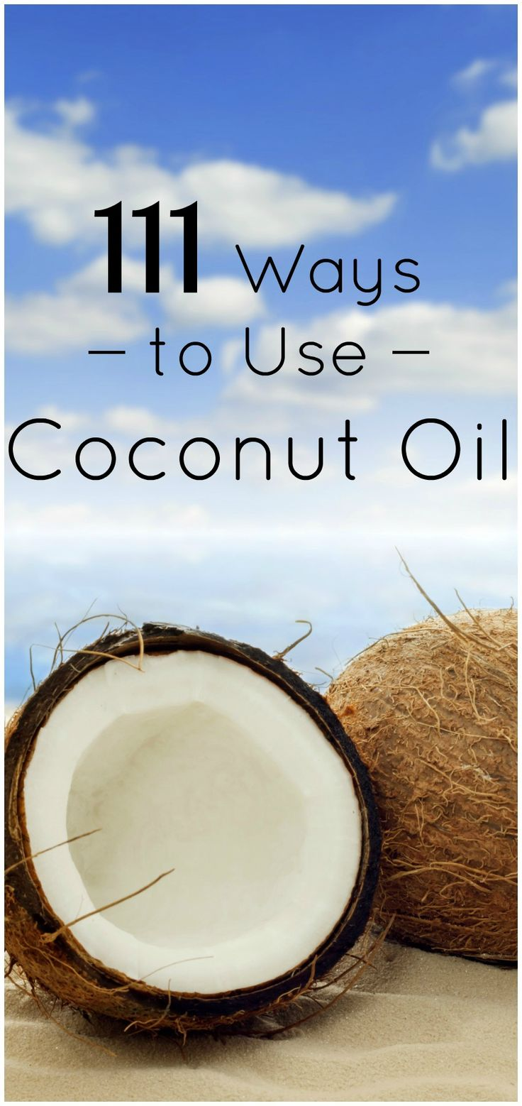 111 Ways to Use Coconut Oil