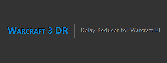 Warcraft 3 DR - Delay Reducer for Warcarft III